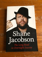 Jacobson, Shane - Long Road to Overnight Success (Trade Paperback)