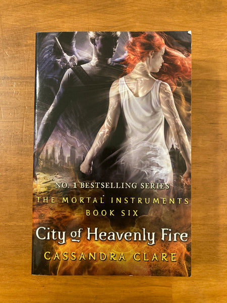 Clare, Cassandra - Mortal Instruments 06 City of Heavenly Fire (Paperback)