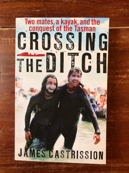 Castrission, James - Crossing the Ditch (Paperback)