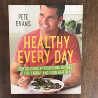 Evans, Pete - Healthy Every Day (Paperback)