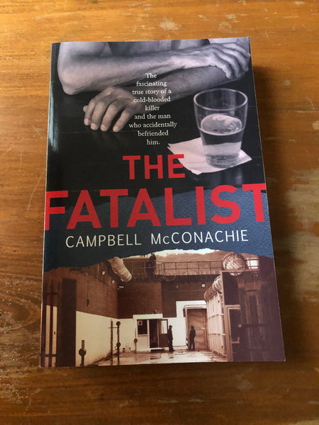 McConachie, Campbell - Fatalist (Trade Paperback)