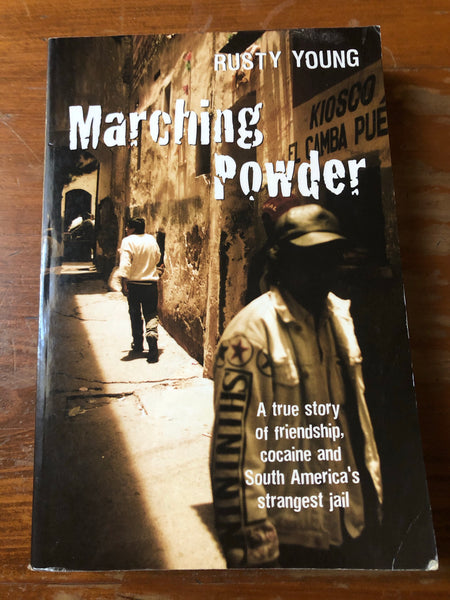 Young, Rusty - Marching Powder (Trade Paperback)