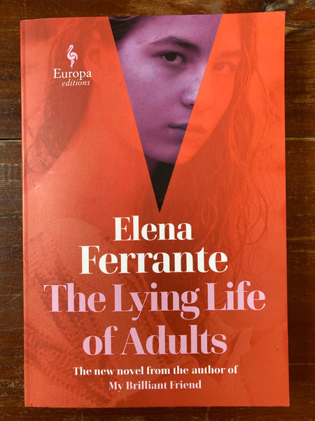 Ferrante, Elena - Lying Life of Adults (Trade Paperback)