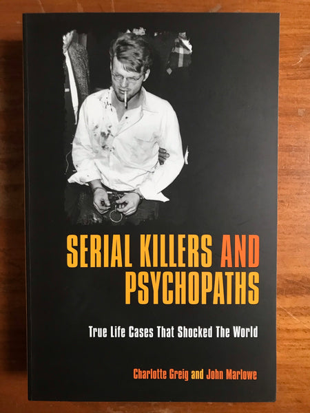 Greig, Charlotte - Serial Killers and Psychopaths (Trade Paperback)