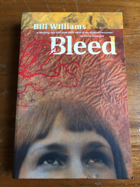 Williams, Bill - Bleed (Trade Paperback)