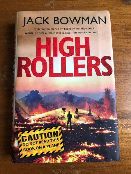 Bowman, Jack - High Rollers (Hardcover)