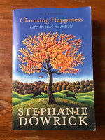 Dowrick, Stephanie - Choosing Happiness (Trade Paperback)