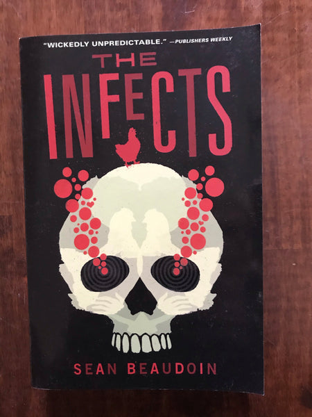 Beaudoin, Sean - Infects (Paperback)