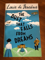 De Bernieres, Louis - Dust That Falls From Dreams (Trade Paperback)