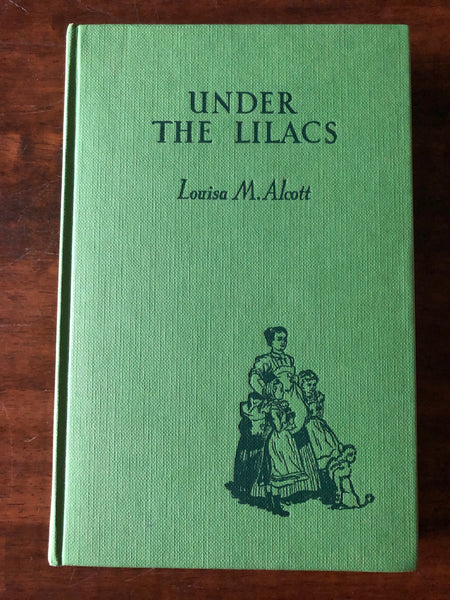 Alcott, Louisa May - Under the Lilacs (Hardcover)