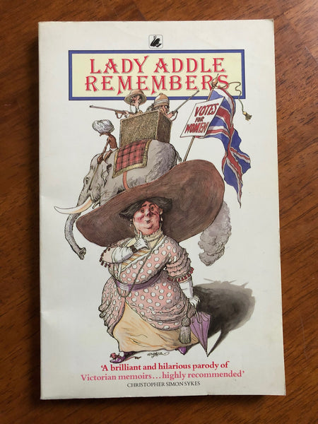 Dunn, Mary - Lady Addle Remembers (Paperback)