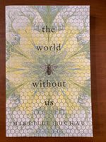 Juchau, Mireille - World Without Us (Trade Paperback)