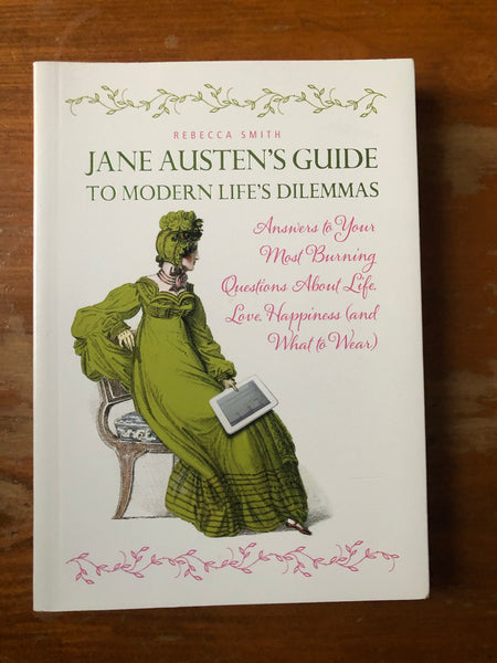 Smith, Rebecca - Jane Austen's Guide to Modern Life's Dilemmas (Paperback)