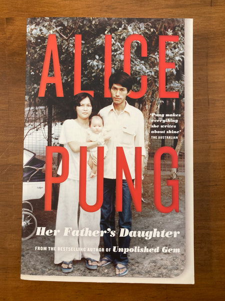 Pung, Alice - Her Father's Daughter (Paperback)
