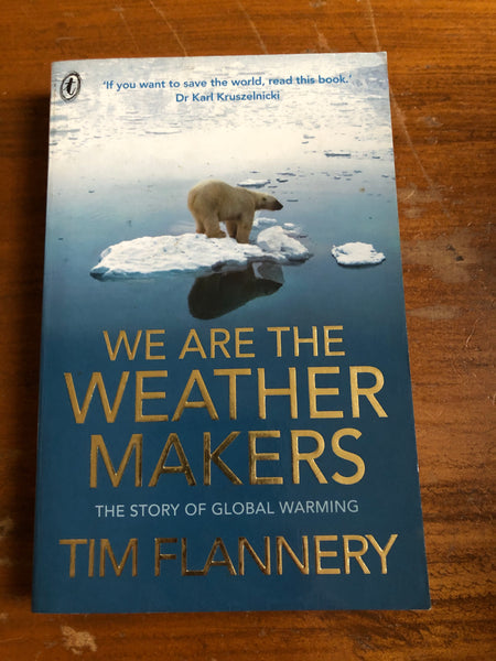 Flannery, Tim - We are the Weather Makers (Paperback)