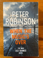 Robinson, Peter - When the Music's Over (Trade Paperback)