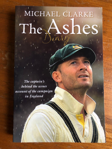 Clarke, Michael - Ashes Diary (Trade Paperback)