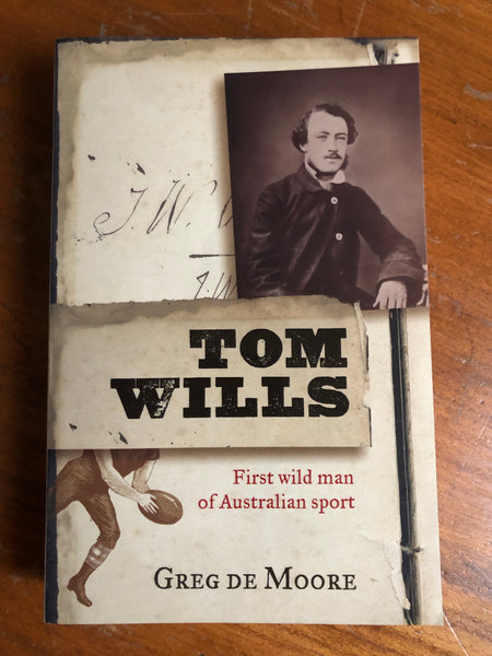 De Moore, Greg - Tom Wills (Paperback)