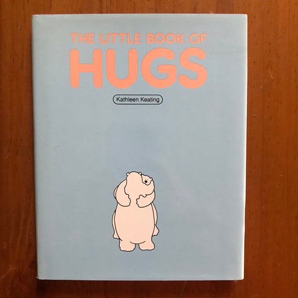 Keating, Kathleen - Little Book of Hugs (Hardcover)