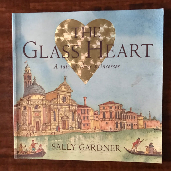Gardner, Sally - Glass Heart (Paperback)