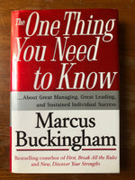 Buckingham, Marcus - One Thing You Need to Know (Hardcover)