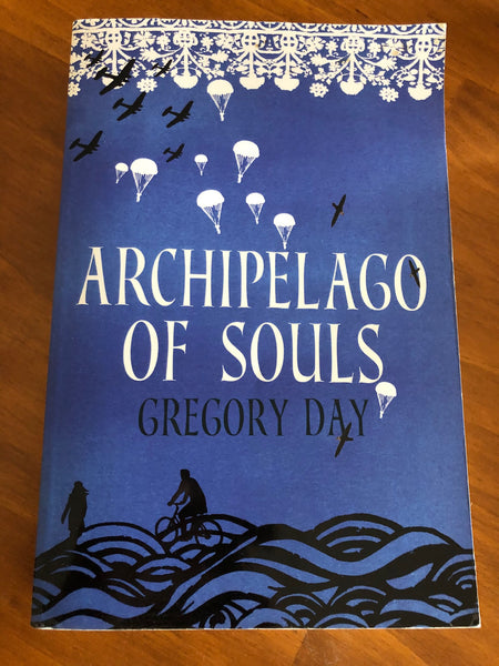 Day, Gregory - Archipelago of Souls (Trade Paperback)