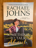 Johns, Rachael - Something to Talk About (Trade Paperback)