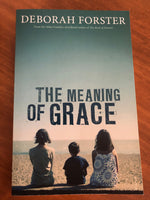 Forster, Deborah - Meaning of Grace (Trade Paperback)