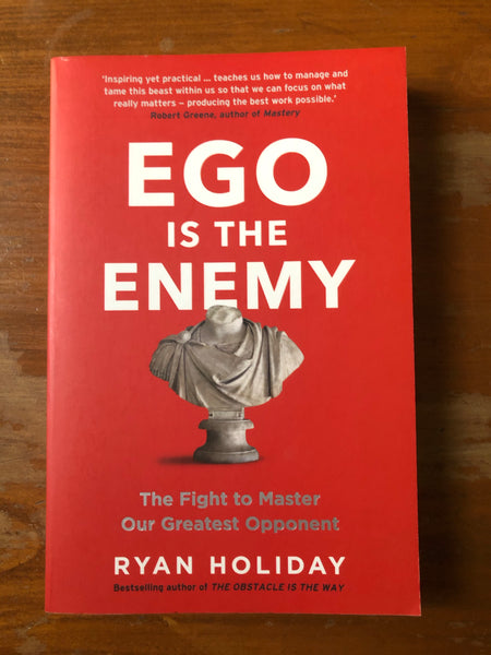 Holiday, Ryan - Ego is the Enemy (Paperback)