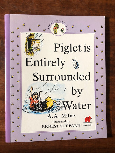 Milne, AA - A Pooh & Piglet Book -  - Piglet is Entirely Surrounded by Water (Paperback)