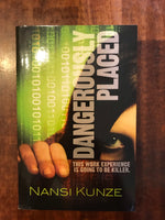 Kunze, Nansi - Dangerously Placed (Paperback)