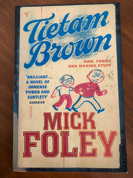 Foley, Mick - Tietam Brown (Paperback)