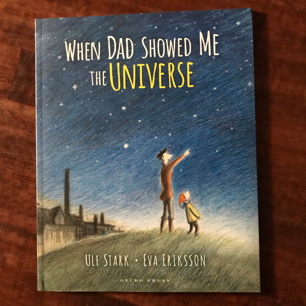 Stark, Ulf - When Dad Showed Me the Universe (Paperback)