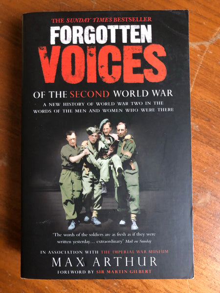 Arthur, Max - Forgotten Voices of the Second World War (Paperback)