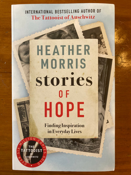 Morris, Heather - Stories of Hope (Paperback)