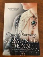 Dunn, Suzannah - Queen's Sorrow (Trade Paperback)