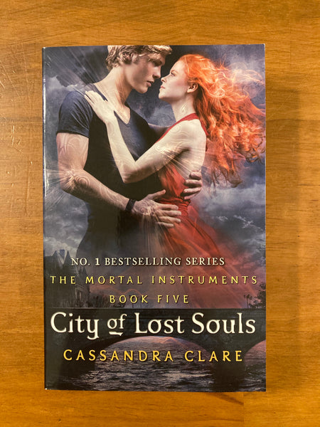 Clare, Cassandra - Mortal Instruments 05 City of Lost Souls (Paperback)