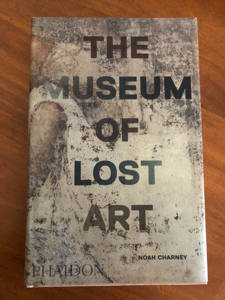 Charney, Noah - Museum of Lost Art (Hardcover)