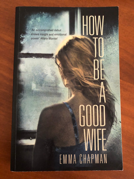 Chapman, Emma - How to Be a Good Wife (Trade Paperback)