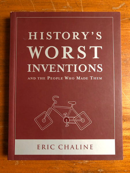 Chaline, Eric - History's Worst Inventions (Paperback)