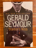 Seymour, Gerald - Traitor's Kiss (Trade Paperback)