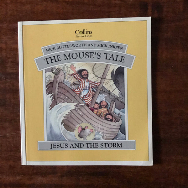 Butterworth, Nick and Mick Inkpen - Jesus and the Storm (Paperback)