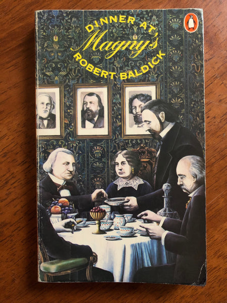 Baldick, Robert - Dinner at Magny's (Paperback)