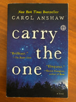 Anshaw, Carol - Carry the One (Paperback)