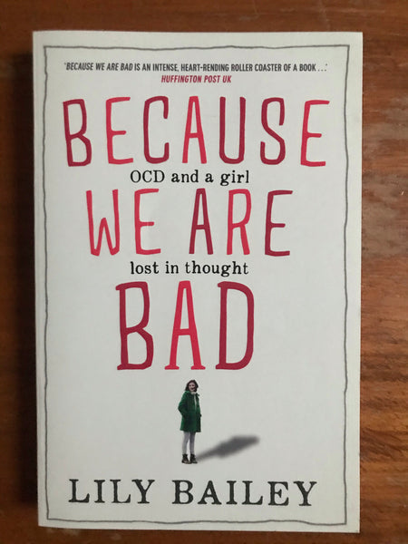 Bailey, Lily - Because We Are Bad (Trade Paperback)