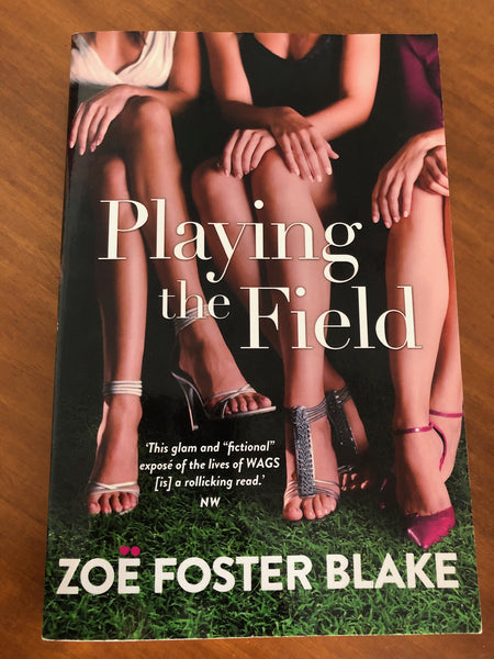 Foster Blake, Zoe - Playing the Field (Trade Paperback)