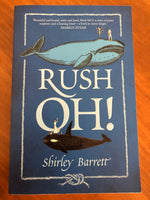 Barrett, Shirley - Rush Oh (Trade Paperback)