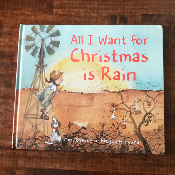 Brooke, Cori - All I Want for Christmas is Rain (Hardcover)