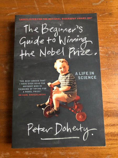 Doherty, Peter - Beginner's Guide to Winning the Nobel Prize (Paperback)