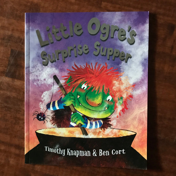Knapman, Timothy - Little Ogre's Surprise Supper (Paperback)
